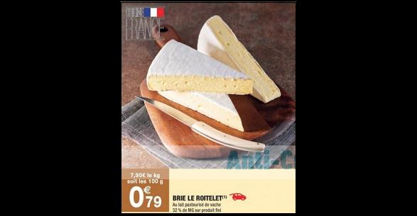 Bon Plan Brie Roitelet chez Carrefour Market - anti-crise.fr