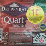 Offre de Remboursement Delpeyrat : Votre Jambon à 1€ - anti-crise.fr