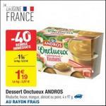 Bon Plan Dessert Onctueux Andros chez Carrefour - anti-crise.fr