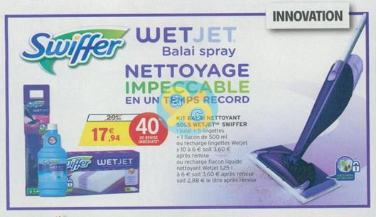 bon plan balai spray swiffer wetjet chez intermarch 30 01 11 02. Black Bedroom Furniture Sets. Home Design Ideas
