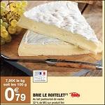Bon Plan Brie Le Roitelet chez Carrefour Market - anti-crise.fr