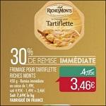 Bon Plan Fromage à Tartiflette RichesMonts chez Match - anti-crise.Fr