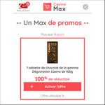 Offre de Remboursement Casino Max : Tablette de Chocolat Dégustation 100% Remboursée - anti-crise.fr