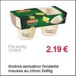 Bon Plan Mousse Sensation Fondante Andros - anti-crise.fr