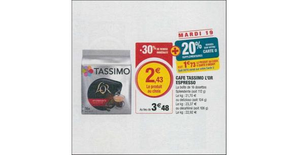Bon Plan Dosettes Tassimo L'Or chez Magasins U - anti-crise.fr