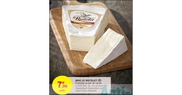 Bon Plan Brie Le Roitelet chez Intermarché - anti-crise.fr