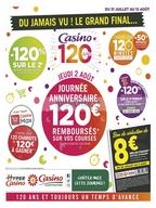Casino du 31 juillet au 12 août
