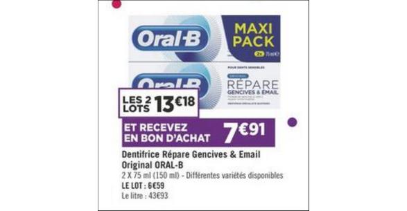 Bon Plan Dentifrice Oral-B Répare Gencives & Email chez Géant Casino - anti-crise.fr