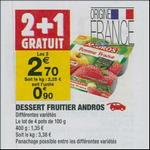 Bon Plan Dessert Fruitier Andros chez Carrefour Market