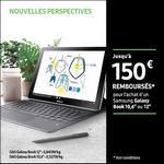 Offre de Remboursement Samsung : Jusqu'à 150€ Remboursés sur Galaxy Book 10,6'' ou 12'' - anti-crise.fr