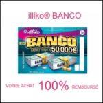 illiko banco 100 pour 100 remboursé