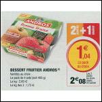 Bon Plan Desserts Androschez Magasins U (28/08 - 08/09) - anti-crise.fr