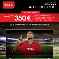 Offre de Remboursement TCL : Jusqu'à 350€ Remboursés sur TV 4K Ultra HD