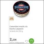 Bon Plan Camembert Lanquetot Partout - anti-crise.fr