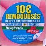 Offre de Remboursement Fleury Michon / EntreMont : 10€ Remboursés en Bons - anti-crise.fr