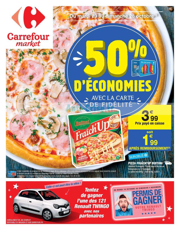 Catalogue Carrefour Market du 23 au 28 octobre 2018 (Remise 50%)