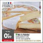 Bon Plan Brie Le Roitelet chez chez Carrefour - anti-crise.fr