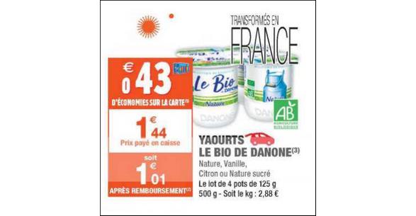 Bon Plan Yaourts Le Bio Danone chez Carrefour Market - anti-crise.fr