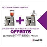 Bon Plan Kenwood : Blender et Bol Multifonction Offerts - anti-crise.fr