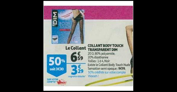 Bon Plan Collants Body Touch Transparent de Dim chez Auchan (21 11 - 27 3f89725461c