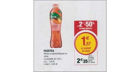 Bon Plan Boisson Fuze Tea chez Magasins U - anti-crise.fr