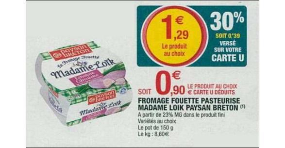 Bon Plan Fromage Fouetté Mme Loïk Paysan Breton chez Magasins U - anti-crise.fr