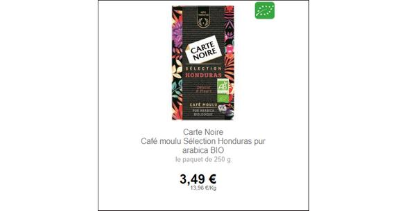 Bon Plan Café Moulu Honduras Carte Noire chez Intermarché - anti-crise.fr