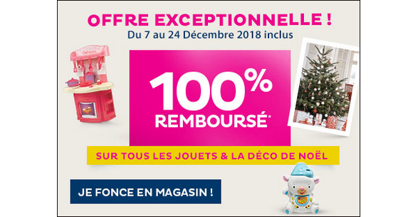 Offre De Remboursement Tati Jouets Et Decorations De Noel 100