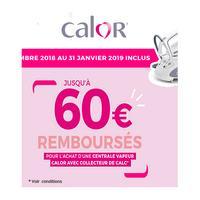 Offre de Remboursement Calor : Jusqu'à 60€ Remboursés sur Centrale Vapeur