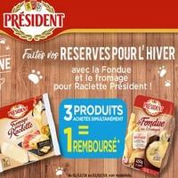 Offre de Remboursement Président : 3ème Produit Fondue ou Raclette 100% Remboursé