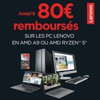 Offre de Remboursement Lenovo : Jusqu'à 80€ Remboursés sur PC  AMD A9 ou AMD RYZEN™