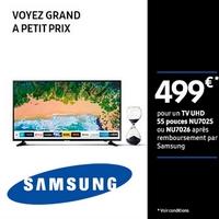Offre de Remboursement Samsung : Votre TV UHD pour 499€