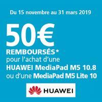 Offre de Remboursement Huawei : 50€ Remboursés sur Tablette MediaPad M5 10.8 ou MediaPad M5 Lite 10