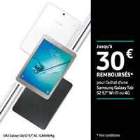 Offre de Remboursement Samsung : Jusqu'à 30€ Remboursés sur Galaxy Tab S2 9,7'' Wi-Fi ou 4G