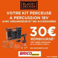 Offre d'Essai Black+Decker / Bricomarché : 30€ Remboursés sur Perceuse