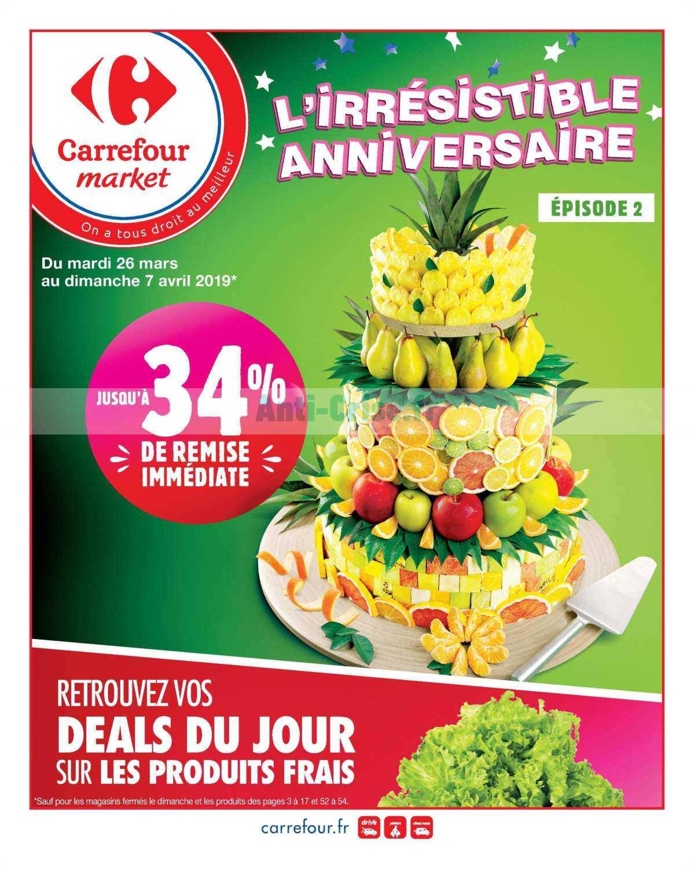 Catalogue Carrefour Market du 26 mars au 07 avril 2019 (Anniversaire épisode 2)