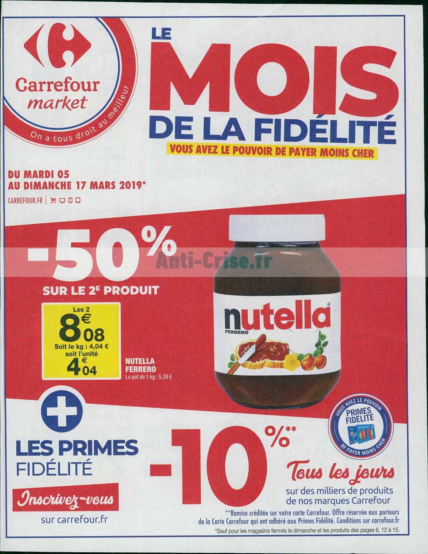 Catalogue Carrefour Market du 05 au 17 mars 2019 (Le Mois de la Fidélité)