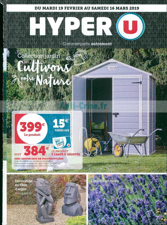 Catalogue Hyper U du 19 février au 16 mars 2019 (Jardin ...