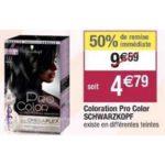 Bon Plan Coloration Pro Color de Schwarzkopf chez Cora (19/03 - 13/04) - anti-crise.Fr