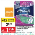 Bon Plan Serviettes Always Ultra Platinum chez Cora (12/03 - 18/03) - anti-crise.fr