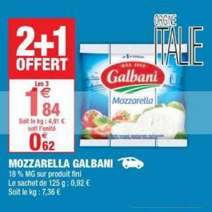 Mozzarella Galbani chez Carrefour Market (23/04 – 05/05)