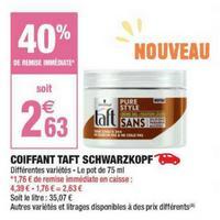 Coiffant Taft Schwarzkopf chez Carrefour Market (03/05 – 26/05)