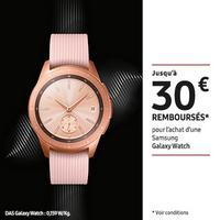 Offre de Remboursement Samsung : Jusqu'à 30€ Remboursés sur Galaxy Watch