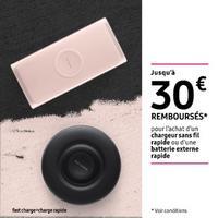 Offre de Remboursement Samsung : Jusqu'à 30€ Remboursés sur Chargeur sans Fil rapide ou Batterie Externe
