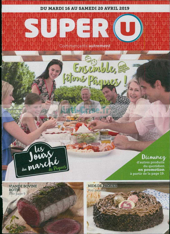 Catalogue Super U du 16 au 20 avril 2019