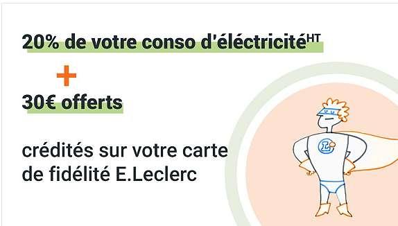 Electricité Energie Leclerc : 20% sur la carte + 30€ de prime
