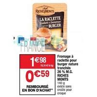 Fromage à Raclette pour Burger ou Croque Richesmonts chez Cora (23/04 – 29/04)