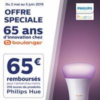 Offre de Remboursement Philips : 65€ Remboursés sur la Gamme Hue chez Boulanger
