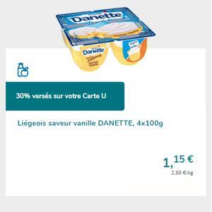 Danette Liégeois chez Magasins U (14/05 – 25/05)