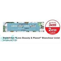 Dentifrice Love Beauty and Planet chez Monoprix (22/05 – 03/06)